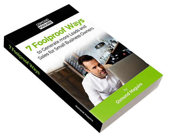 business coach osmond maguire shares 7 foolproof ways to generate leads, download ebook